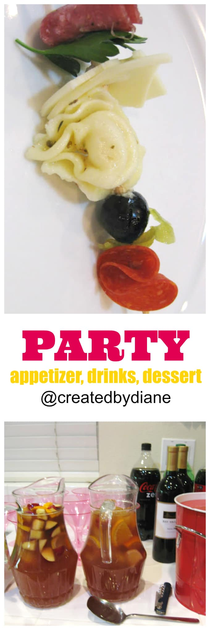 party how to appetizer drinks and dessert made easy @createdbydiane