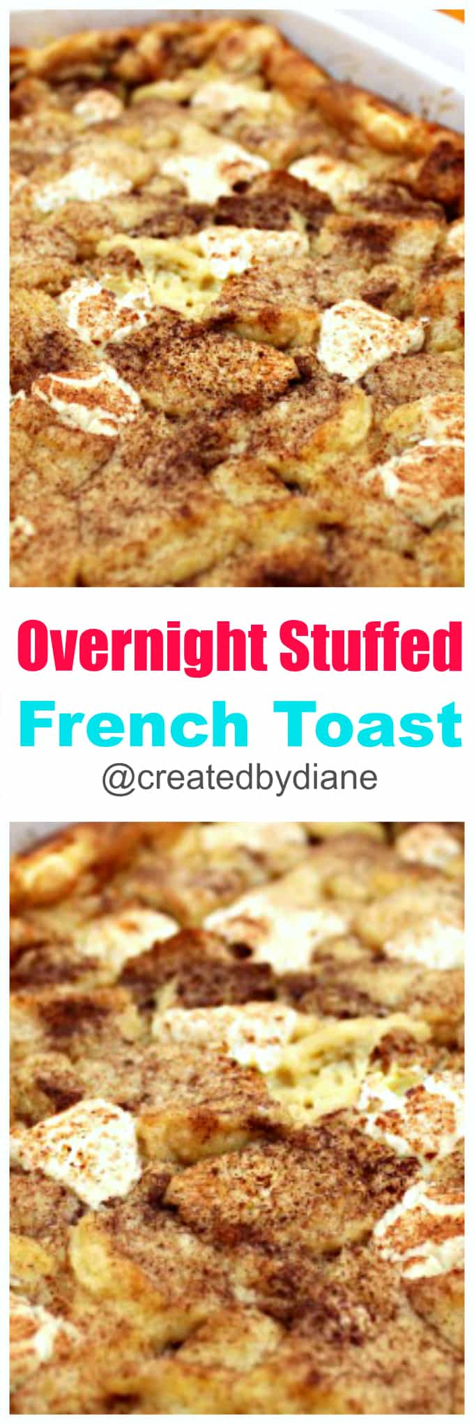 overnight stuffed french toast recipe great for the holidays @createdbydiane