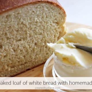 fresh baked sliced white bread with homemade butter createdbydiane.com