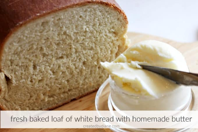 fresh baked sliced white bread with homemade butter createdbydiane.com