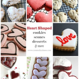 heart shaped cookies scones deserts and more www.creatdbydiane.com