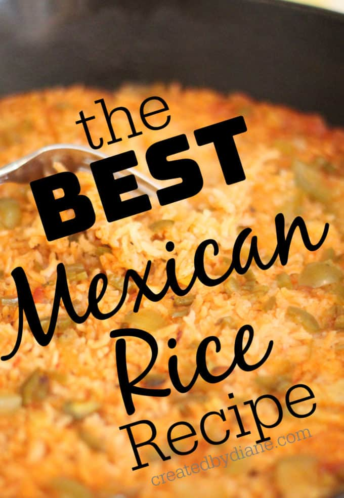 the BEST Mexican Rice Recipe createdbydiane.com