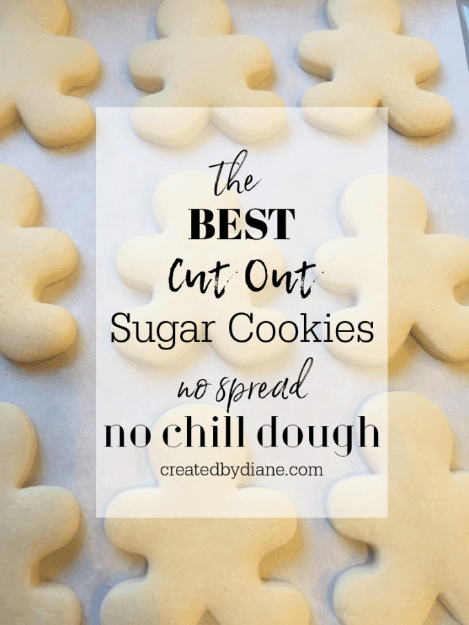 the BEST Cut Out Sugar Cookie Recipe no spread, no chill cookie dough from createdbydiane.com