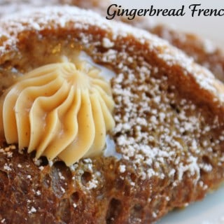 Gingerbread French Toast with Gingerbread Butter