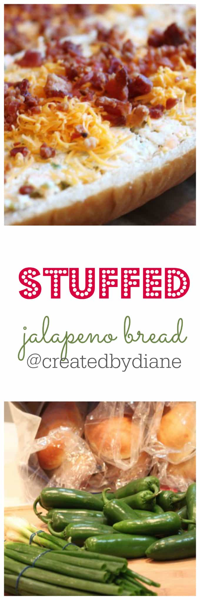 stuffed jalapeno bread appetizer with bacon and cheese @createdbydiane