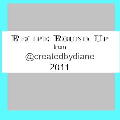 2011 recipes from @createdbydiane