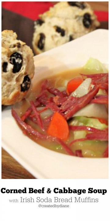 Corned Beef and Cabbage Soup from @createdbydiane with Irish Soda Bread Muffins