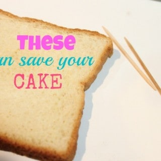 Bread and toothpicks can save your cake