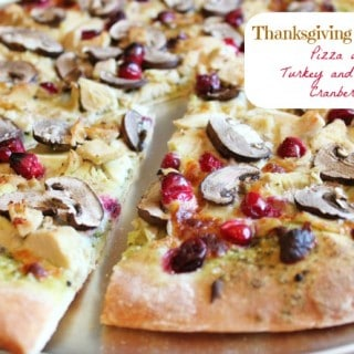 Thanksgiving Leftovers: Pizza with Turkey and Roasted Cranberries