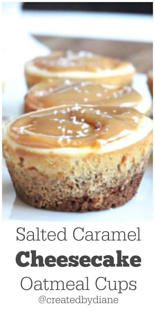 Salted Caramel Cheesecake Oatmeal Cups @createdbydiane