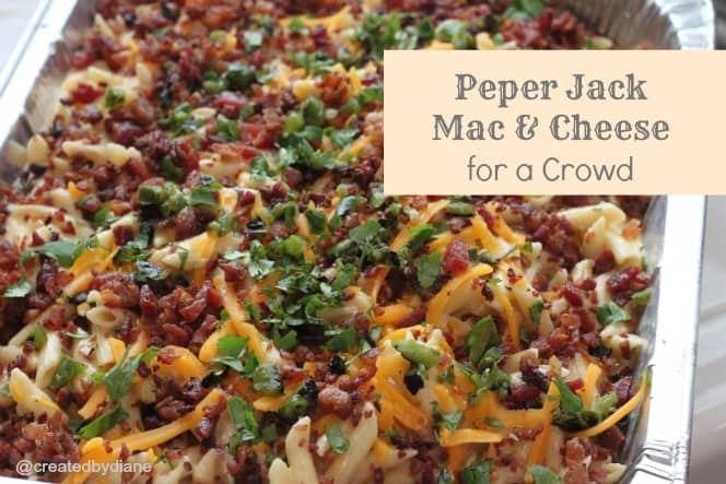 Pepper Jack Mac and Cheese for a Crowd @createdbydiane