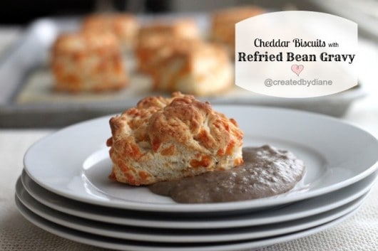 Cheddar Biscuits with Refried Bean Gravy @createdbydiane