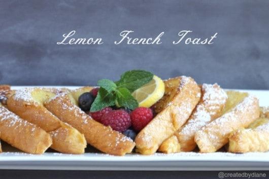 Lemon French Toast @createdbydiane