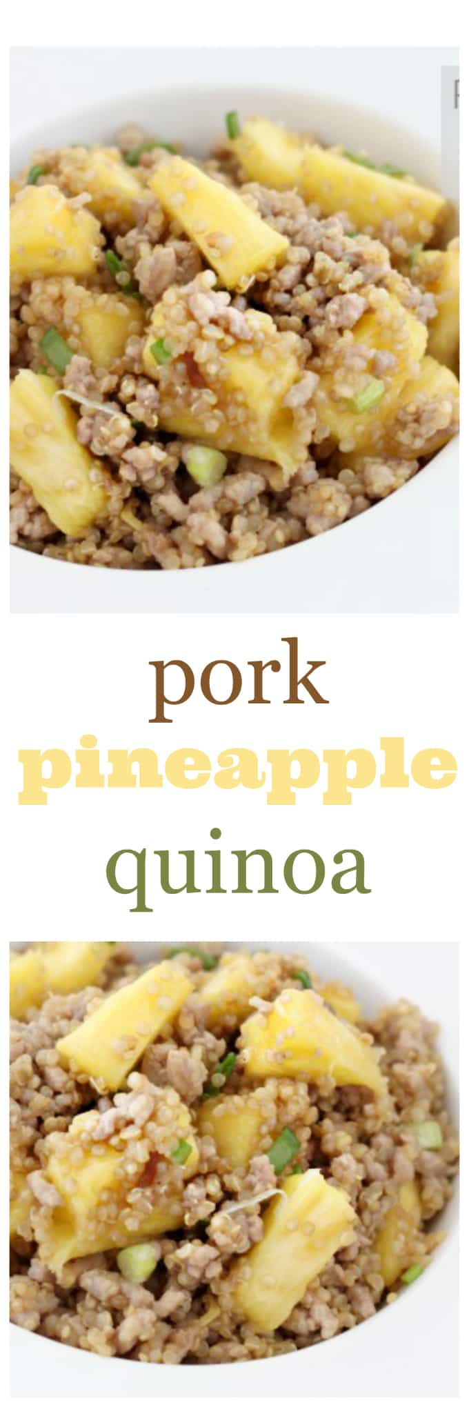 pork pineapple quinoa @createdbydiane