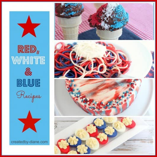 Red, White & Blue Recipes from createdby-diane.com #recipes #july4 #patriotic