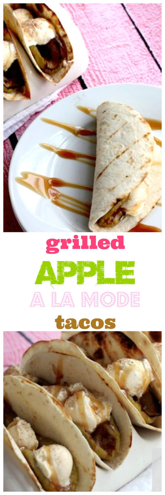 grilled apple a la mode tacos @createdbydiane