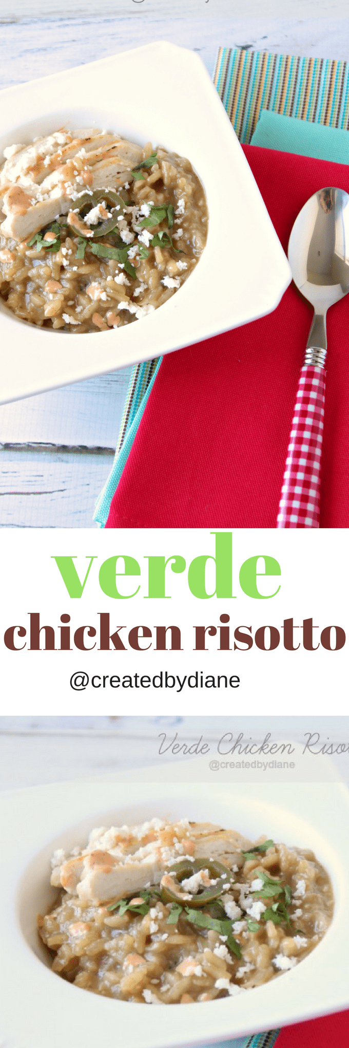 verde chicken risotto @createdbydiane