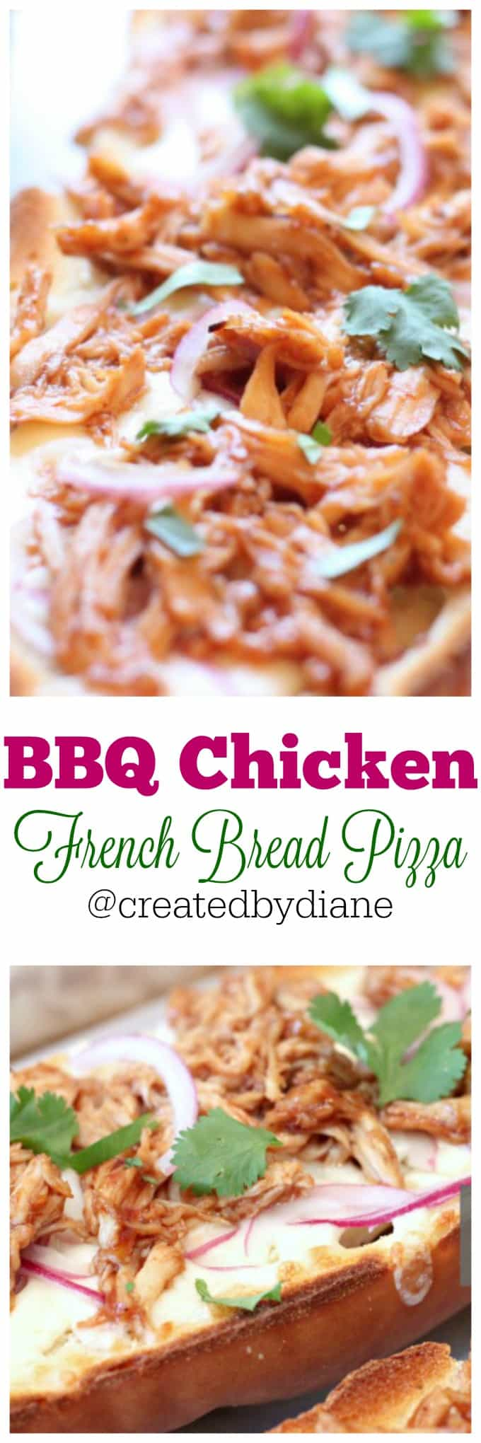 BBQ Chicken French Bread Pizza @createdbydiane