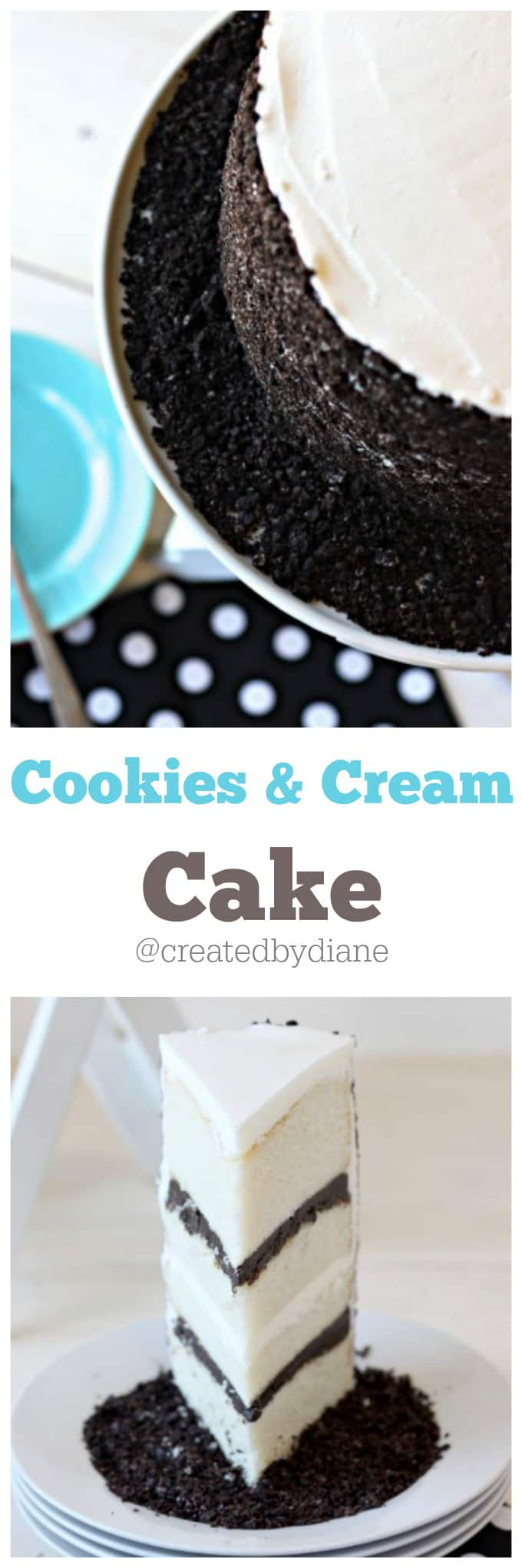 Cookies and Cream Cake @createdbydiane