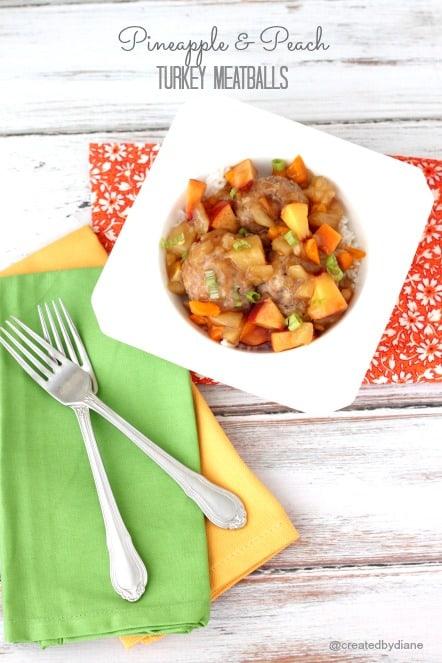 Pineapple and peach turkey meatballs @createdbydiane