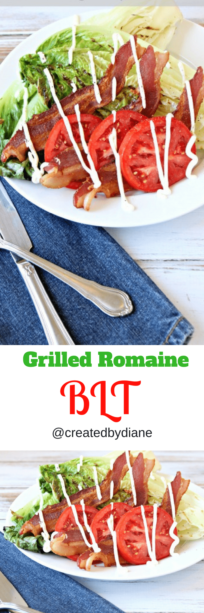 grilled romaine blt with buttermilk dressing @createdbydiane