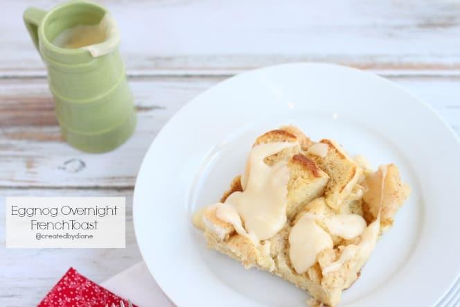 Baked Eggnog Overnight French Toast @createdbydiane