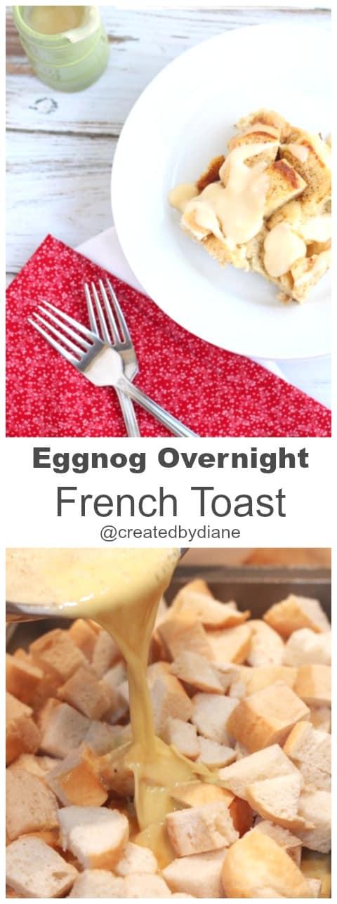 eggnog overnight french toast @createdbydiane #christmas