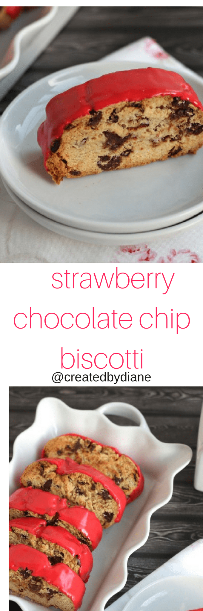 strawberry chocolate chip biscotti @createdbydiane
