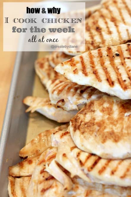 How and Why I cook chicken for the week all at once @createdbydiane