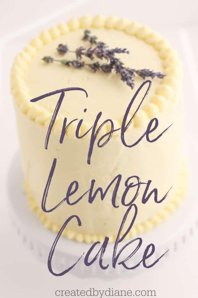 Triple lemon cake createdbydiane.com