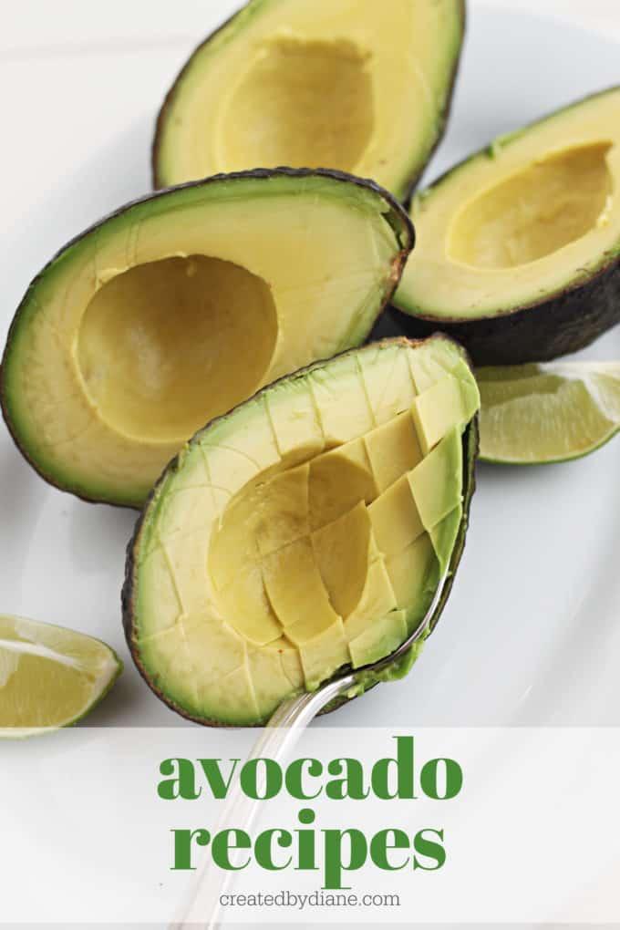 avocado recipes createdbydiane.com