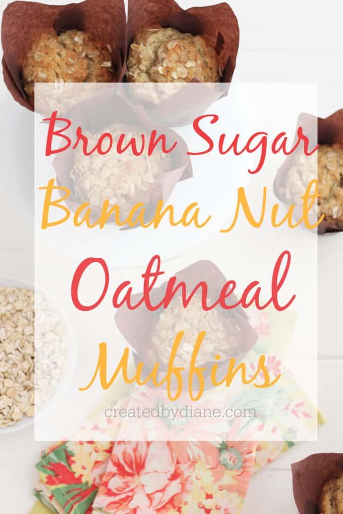 brown sugar banana nut oatmeal muffins createdbydiane.com