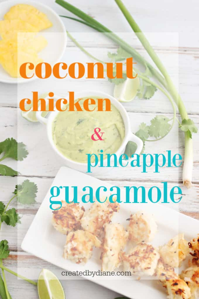 coconut chicken with pineapple guacamole createdbydiane.com