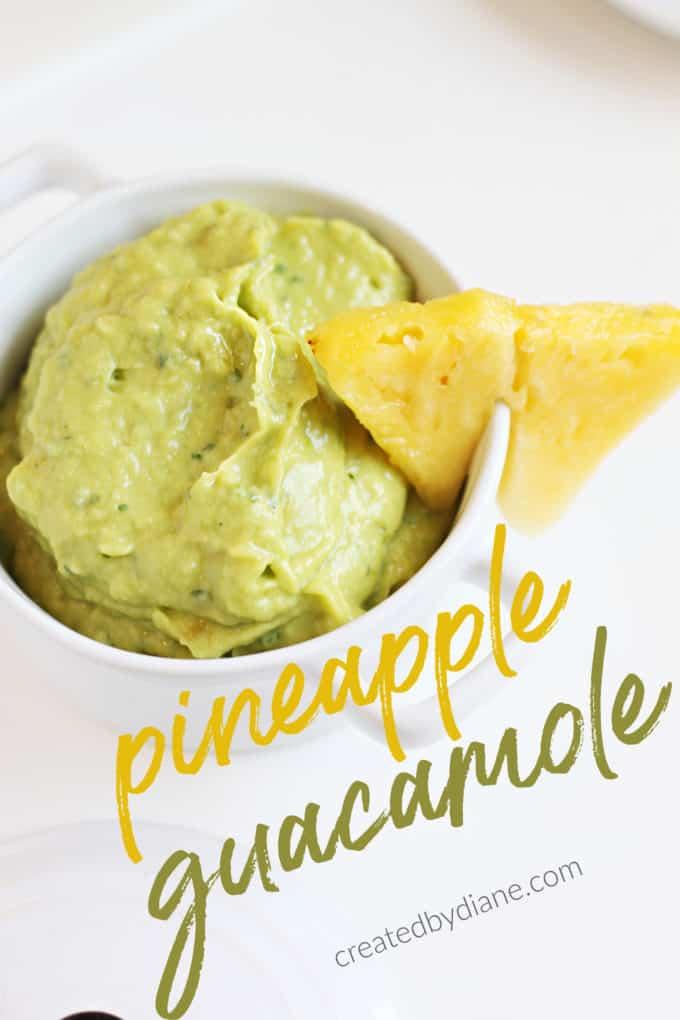 pineapple guacamole recipe at createdbydiane.com