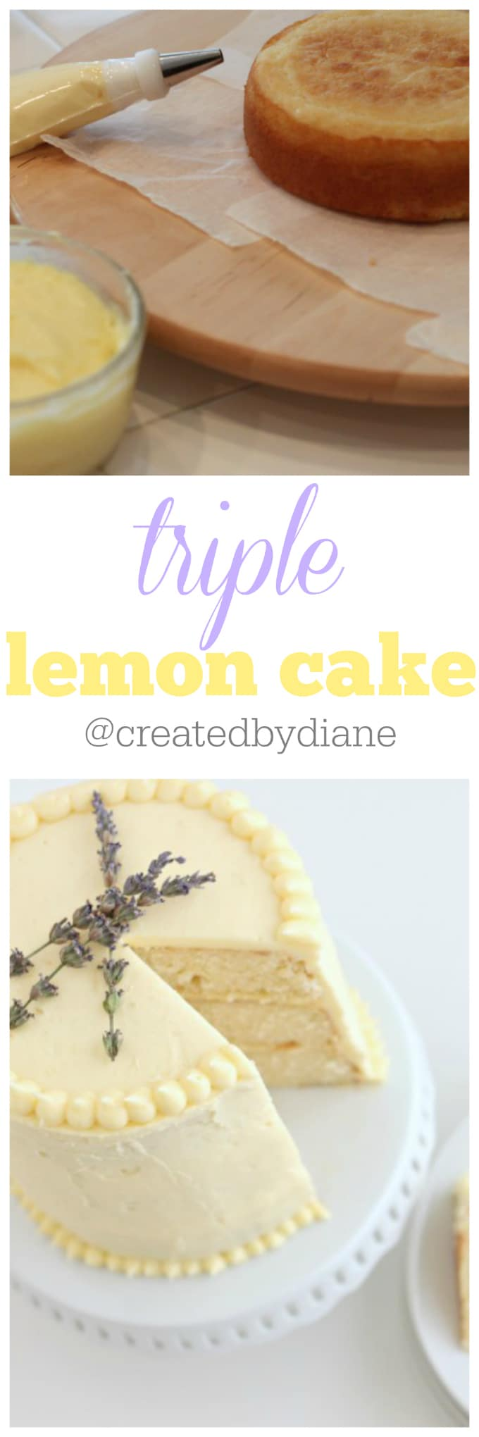 triple lemon cake recipe and instructions from @createdbydiane