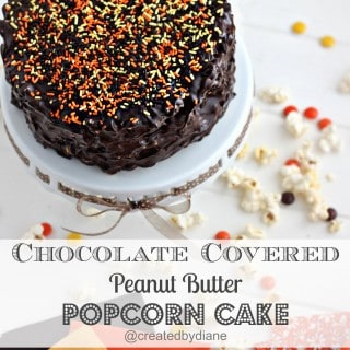 Chocolate Covered Peanut Butter Popcorn Cake #howto @createdbydiane