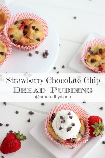 Strawberry Chocolate Chip Bread Pudding @createdbydiane