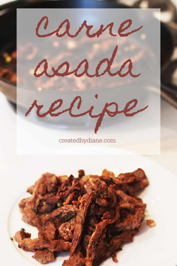 carne asada recipe at home createdbydiane.com