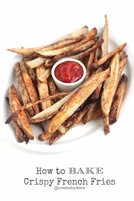 How to bake crispy French Fries @createdbydiane