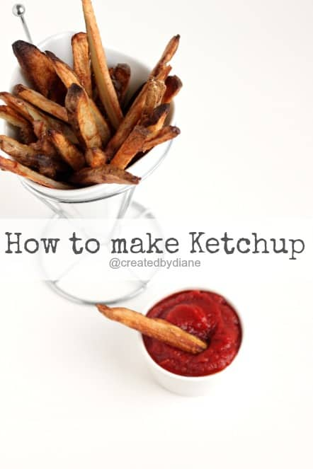 How to make Ketchup @createdbydiane