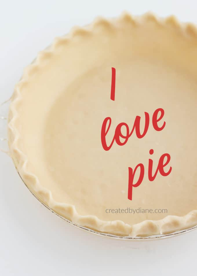 I love PIE... bake a pie today and be happy! createdbydiane.com