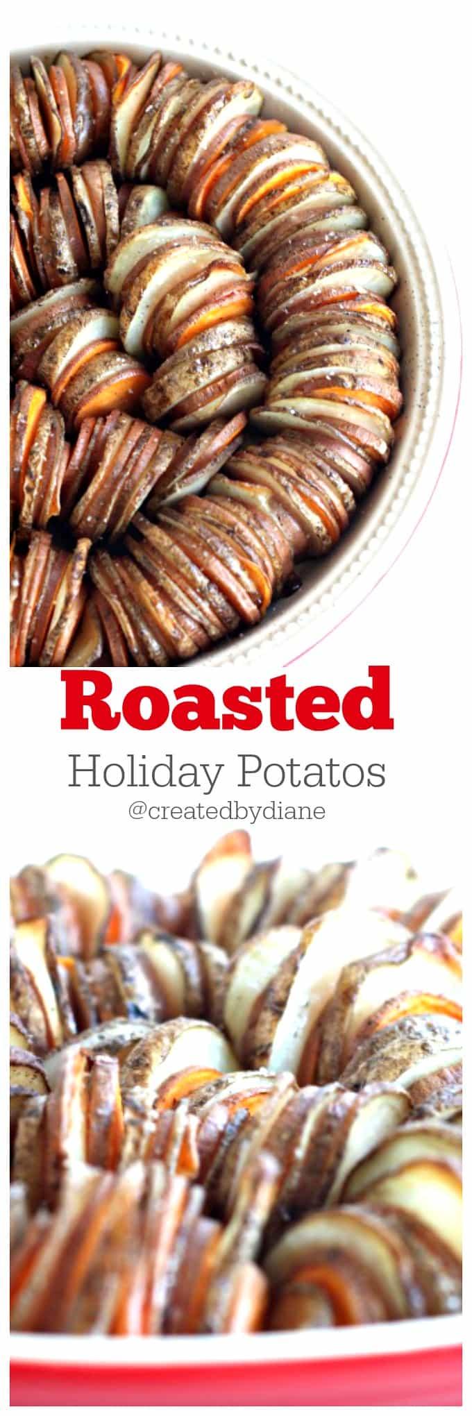 Roasted Holiday Potatoes www.createdby-diane.com @createdbydiane