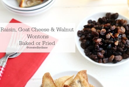Baked or Fried wonton appetizers filled with California Raisins, goat cheese and walnuts @createdbydiane
