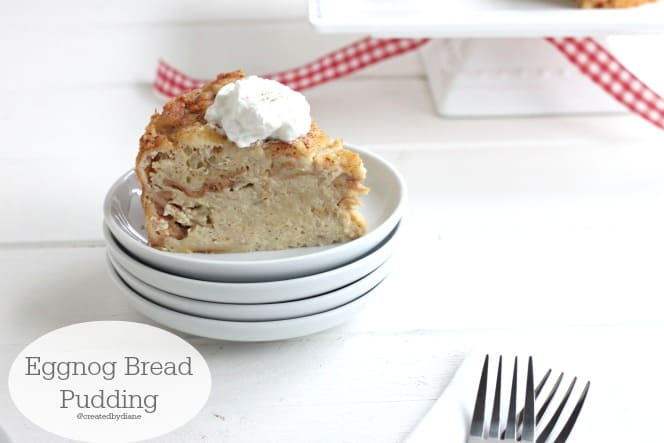 Eggnog Bread Pudding Recipe from @createdbydiane