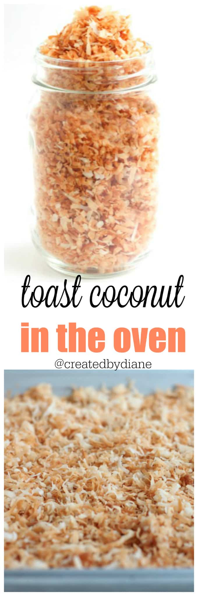 toast coconut in the OVEN, easily and evenly @createdbydiane toasted coconut