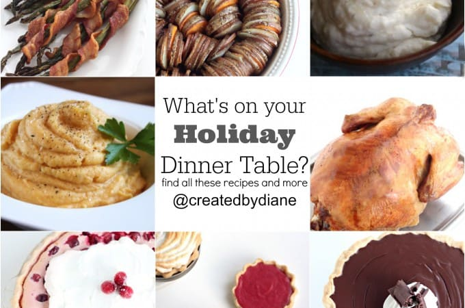 holiday dinner recipes, main dishes, side dishes, desserts, tips and more createdbydiane.com