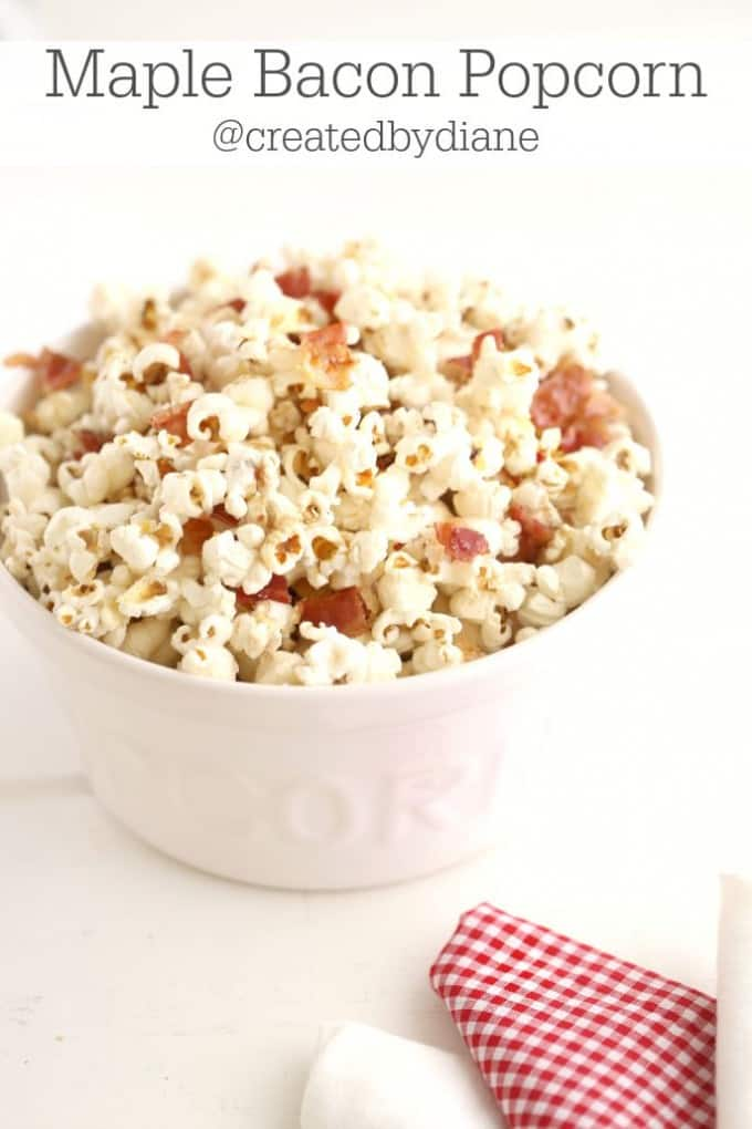 Maple Bacon Popcorn @createdbydiane