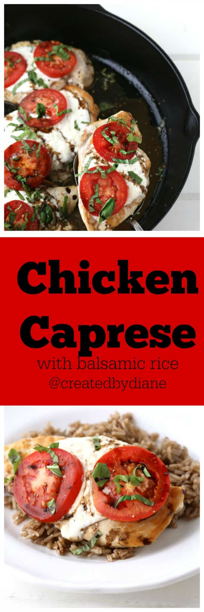 Chicken Caprese with Balsamic Rice @createdbydiane