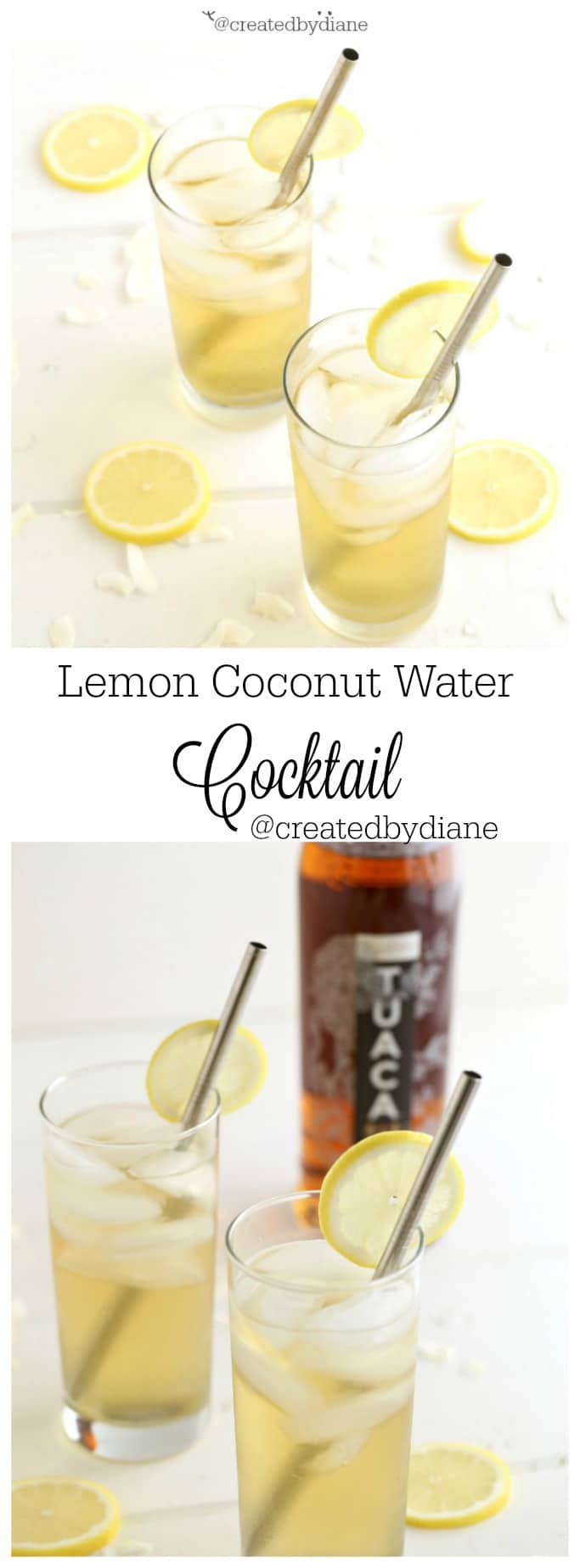 Lemon coconut Water cocktail @createdbydiane
