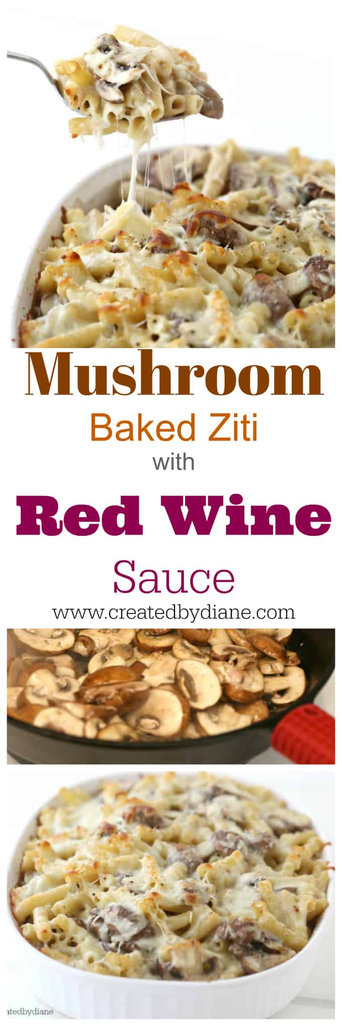 mushroom baked ziti with RED WINE SAUCE so flavorful and cheesy it's the perfect meal www.createdbydiane